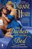 Lorraine Heath - The Duchess in His Bed artwork