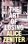 Download and Read Online The Art of Losing
