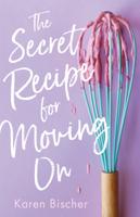 Karen Bischer - The Secret Recipe for Moving On artwork