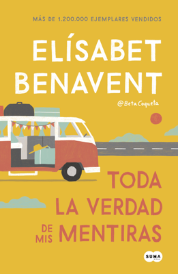 Elísabet Benavent - Toda la verdad de mis mentiras book