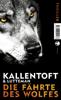 Mons Kallentoft, Markus Lutteman & Christel Hildebrandt - Die Fährte des Wolfes Grafik