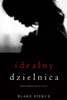 Blake Pierce - Idealny dzielnica (Thriller psychologiczny o Jessie Hunt – Tom 2) artwork