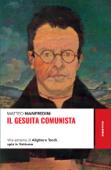Il gesuita comunista