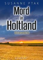 Susanne Ptak - Mord in Holtland. Ostfrieslandkrimi artwork