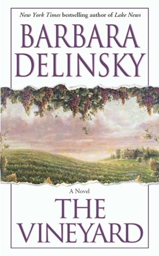 Barbara Delinsky - The Vineyard