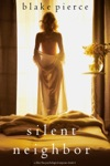 Silent Neighbor A Chloe Fine Psychological Suspense MysteryBook 4