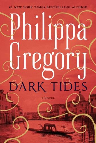 Philippa Gregory - Dark Tides