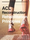ACL Reconstruction Rehabilitation Principles