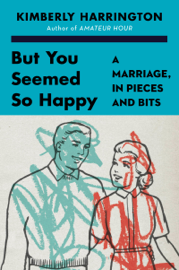 But You Seemed So Happy