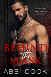 Behind The Mask - Abbi Cook by  Abbi Cook PDF Download