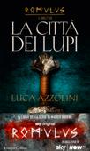La città dei lupi (Romulus Vol. 3)