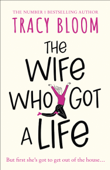 Download and Read Online The Wife Who Got a Life