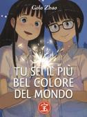 Tu Sei il Più Bel Colore del Mondo Book Cover