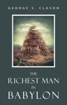 The Richest Man In Babylon Original Classic Edition