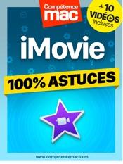 iMovie pour macOS - 100% Astuces