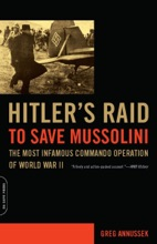 Hitler's Raid to Save Mussolini