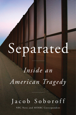Jacob Soboroff - Separated book