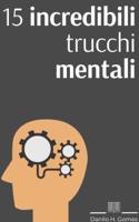 15 incredibili trucchi mentali ebook Download
