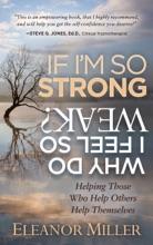 If I'm So Strong, Why Do I Feel So Weak?