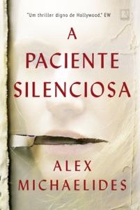 A paciente silenciosa de Alex Michaelides Capa de livro
