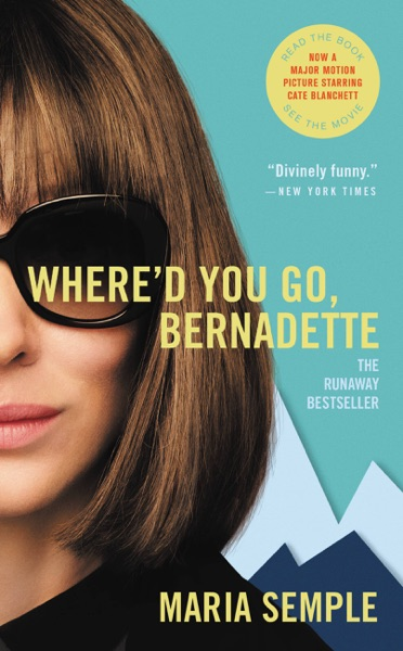 Where'd You Go, Bernadette - Maria Semple book cover