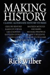 Making History Classic Alternate History Stories