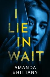 I Lie in Wait PDF Download
