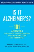 Peter V. Rabins - Is It Alzheimer's? artwork