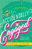 Download and Read Online Accidentally Engaged