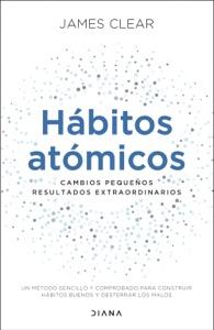 Hábitos atómicos (Edición española) Book Cover