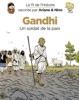 Le fil de l'Histoire raconté par Ariane & Nino - Tome 16 - Gandhi