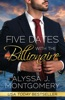 Five Dates with the Billionaire