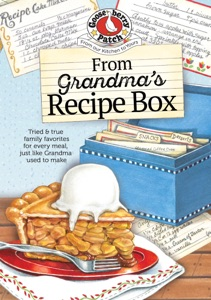From Grandma's Recipe Box by Gooseberry Patch Book Cover