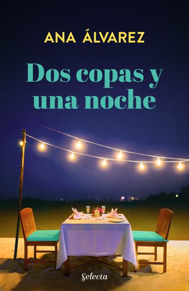 Dos copas y una noche (Dos más dos 1) by Ana Álvarez