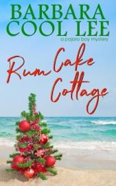 Rum Cake Cottage