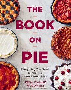The Book on Pie by Erin Jeanne McDowell Book Cover