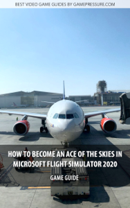 How to become an ace of the skies in Microsoft Flight Simulator 2020 Boekomslag