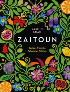 Zaitoun: Recipes from the Palestinian Kitchen da Yasmin Khan