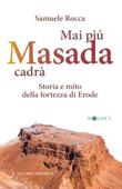 Mai più Masada cadrà