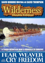 Wilderness Double Edition 29: Fear Weaver / Cry Freedom