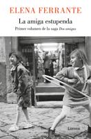 Download and Read Online La amiga estupenda (Dos amigas 1)