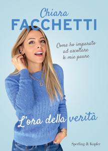 L'ora della verità da Chiara Facchetti