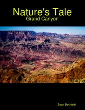 Nature's Tale - Grand Canyon