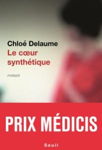 Le Coeur synthétique - Prix Médicis 2020 par Chloé Delaume Couverture de livre