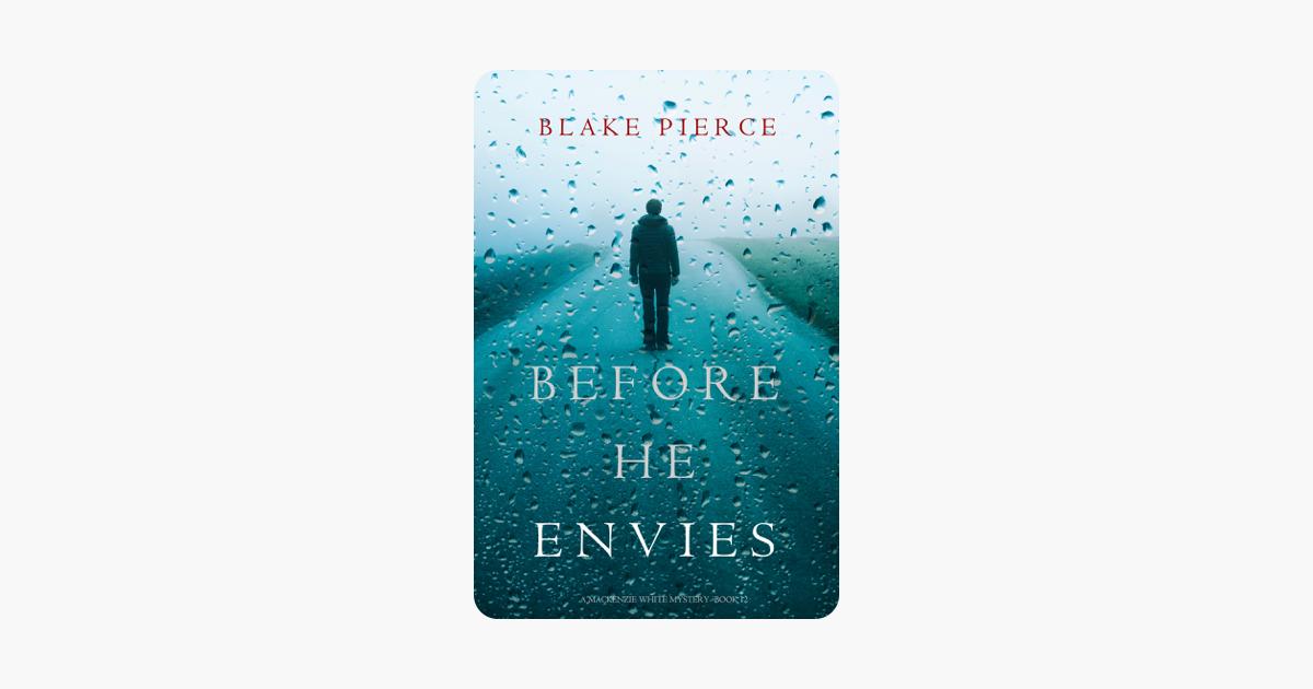 Before He Envies (A Mackenzie White Mystery—Book 12) - Blake Pierce