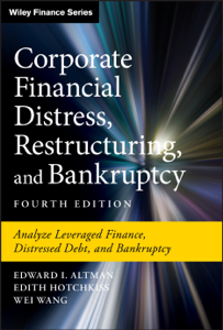 Corporate Financial Distress, Restructuring, and Bankruptcy Libro Cover