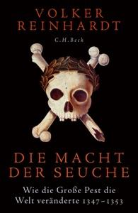 Die Macht der Seuche von Volker Reinhardt Buch-Cover