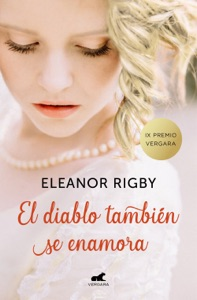 El diablo también se enamora (Premio Vergara - El Rincón de la Novela Romántica 2018) Book Cover