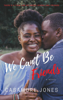 Casamore Jones - We Can't Be Friends  artwork