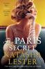 Natasha Lester - The Paris Secret artwork